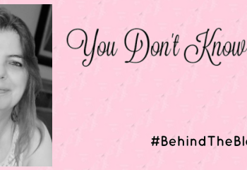 #BehindtheBlogger: You Don't Know Me!