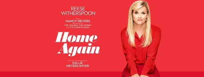 Go See HOME AGAIN Starring Reese Witherspoon in Theaters 9/8/2017