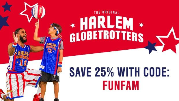 Harlem Globetrotters Promo! SAVE 25% of ALL Games