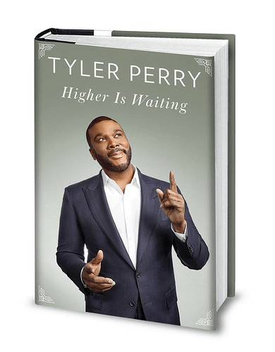 Tyler Perry Book Higher is Waiting