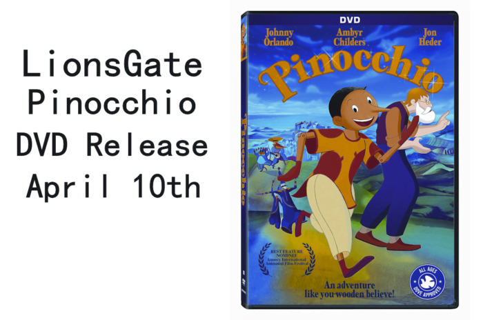 Lionsgate Pinocchio DVD Release Date is April 10th