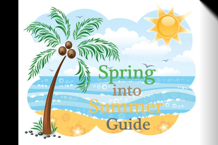 2018 Spring into Summer Fun Guide