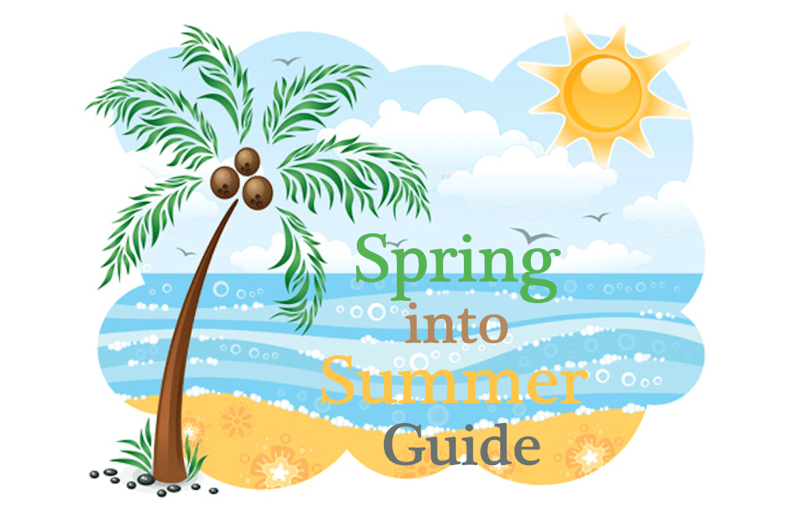 Spring into Summer Fun Guide