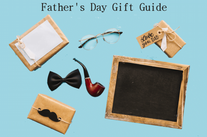 2018 Father's Day Gifts – Spoil Dad & Grampa!