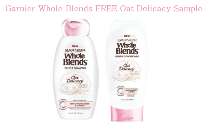 FREE Garnier Whole Blends Oat Delicacy Shampoo & Conditioner Sample