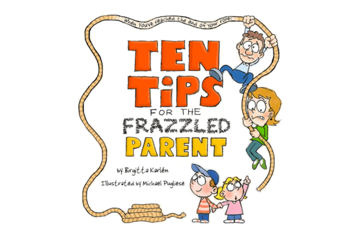 Ten Tips for the Frazzled Parent Cute little book for Mom