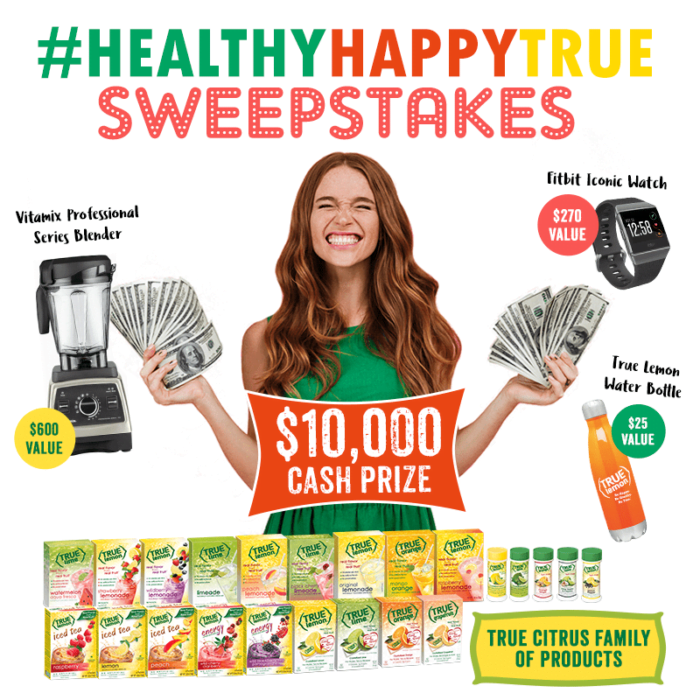True Citrus Be Healthy, Be Happy, Be True Sweepstakes